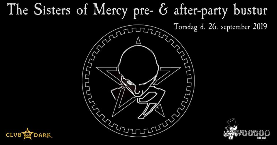 The Sisters of Mercy pre- & after-party bustur